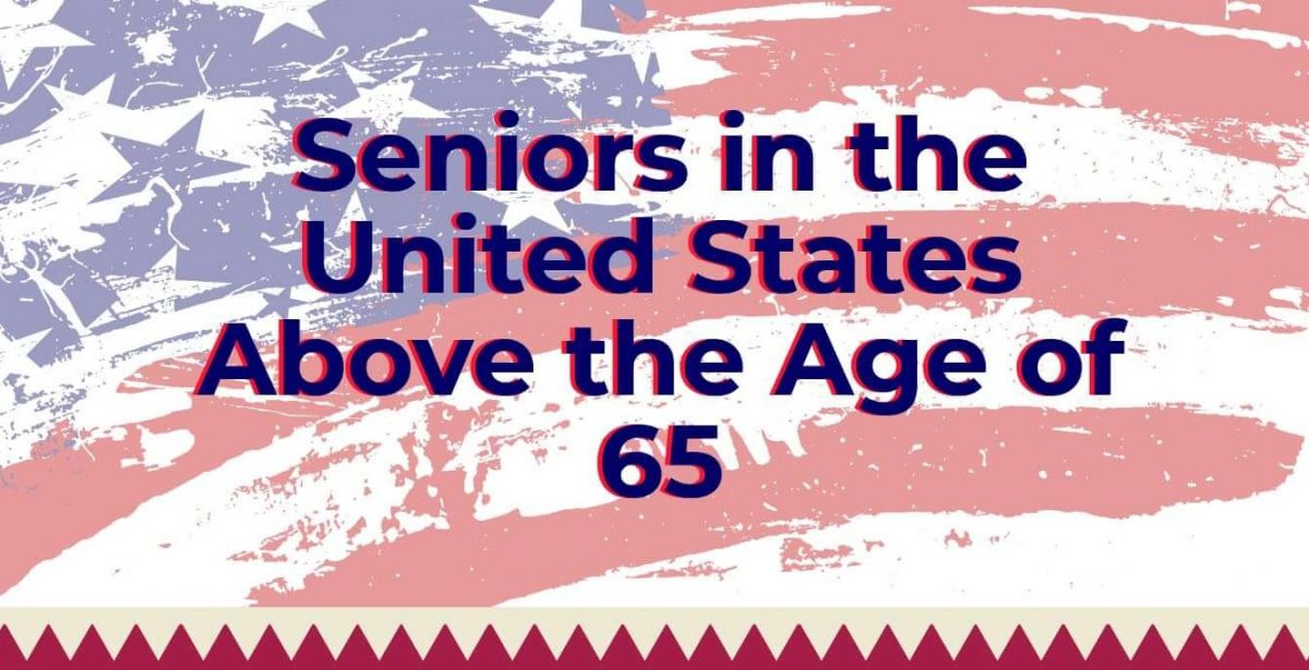 Seniors in the United States Above the Age of 65