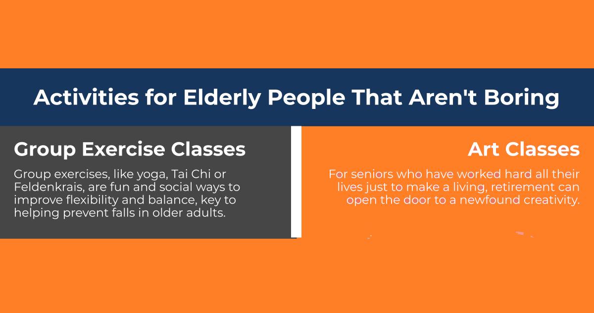 Activities for Elderly People that Aren't Boring [Infographic]